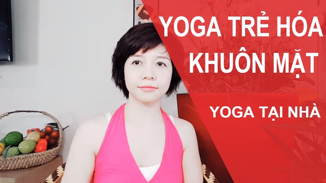Tập yoga nâng cơ mặt an toàn và hiệu quả