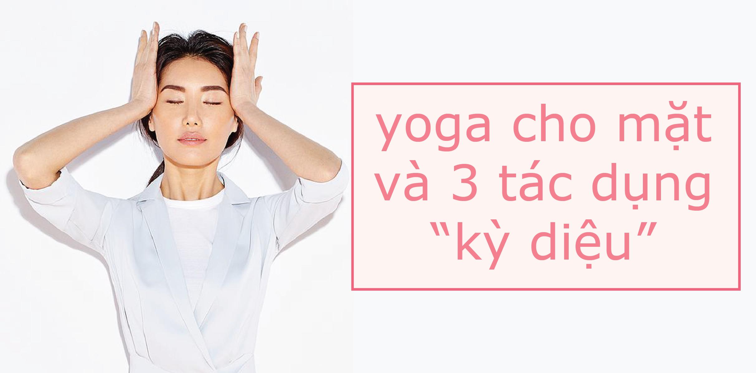 Bài tập yoga nâng cơ mặt